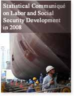 Statistical Communiqué on Labor and Social Security Development in 2008